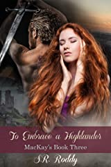 To Embrace a Highlander (MacKay's Book 3) Kindle Edition