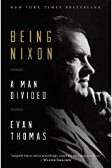 Being Nixon: A Man Divided Paperback
