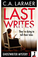 Last Writes (A Ghostwriter Mystery Book 3) Kindle Edition
