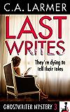 Last Writes (A Ghostwriter Mystery Book 3) (English Edition)