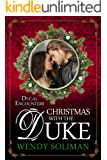 Christmas with the Duke (Ducal Encounters Series 2)