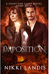 The Imposition: Dark Paranormal Romance (Fight for Light #4)