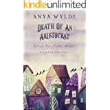 Death Of An Aristocrat (A Lucy Anne Trotter Mystery): A Laugh Out Loud Cozy Mystery