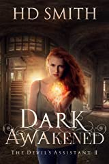 Dark Awakened (The Devil's Assistant Book 2) Kindle Edition