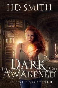 Dark Awakened (The Devil's Assistant Book 2)