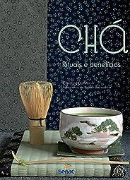 Chá : Ritual e benefícios: Rituais e Benefícios
