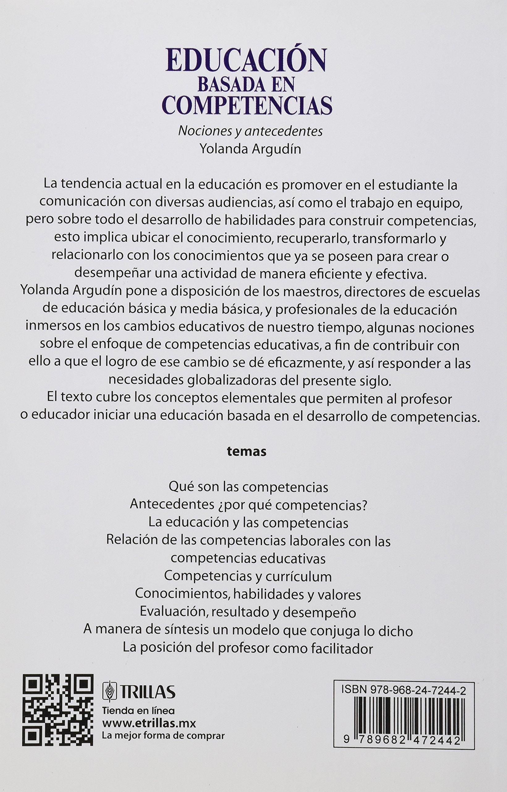 Educacion Basada En Competencias: Yolanda Argudin, EDITORIAL TRILLAS ...