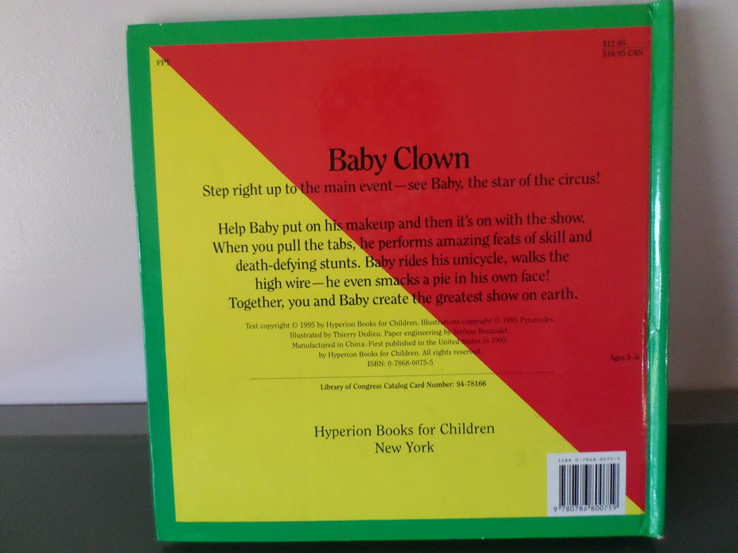 Baby Clown: A Pullthetab Book: Thierry Dedieu, Jerome Bruandet:  9780786800759: Amazon: Books