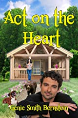 Act on the Heart Kindle Edition