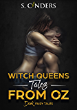 Witch Queens: Tales from Oz (Dark Fairy Tales Book 2)