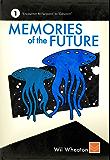 Memories of the Future - Volume 1
