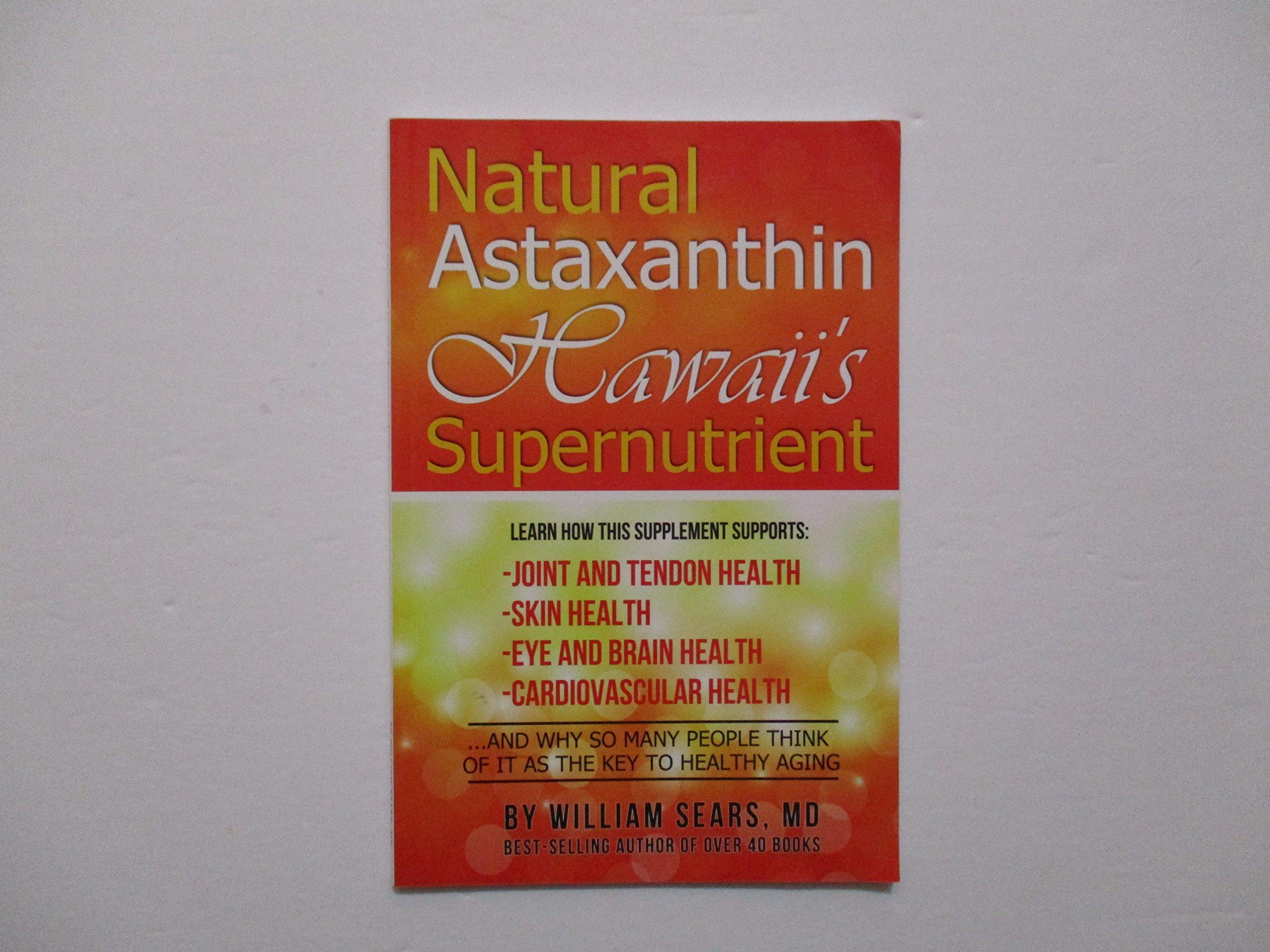 Read Online Natural Astaxanthin Hawaii's Supernutrient ebook