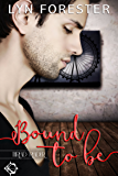 Bound to Be (Thread Reader Book 1)