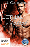 The Omega Team: Lethal Intent (Kindle Worlds Novella) (MacKay Destiny Book 7)