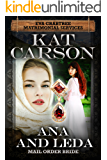 Mail Order Bride: Ana and Leda (Mrs. Eva Crabtree's Matrimonial Services Series Book 11)
