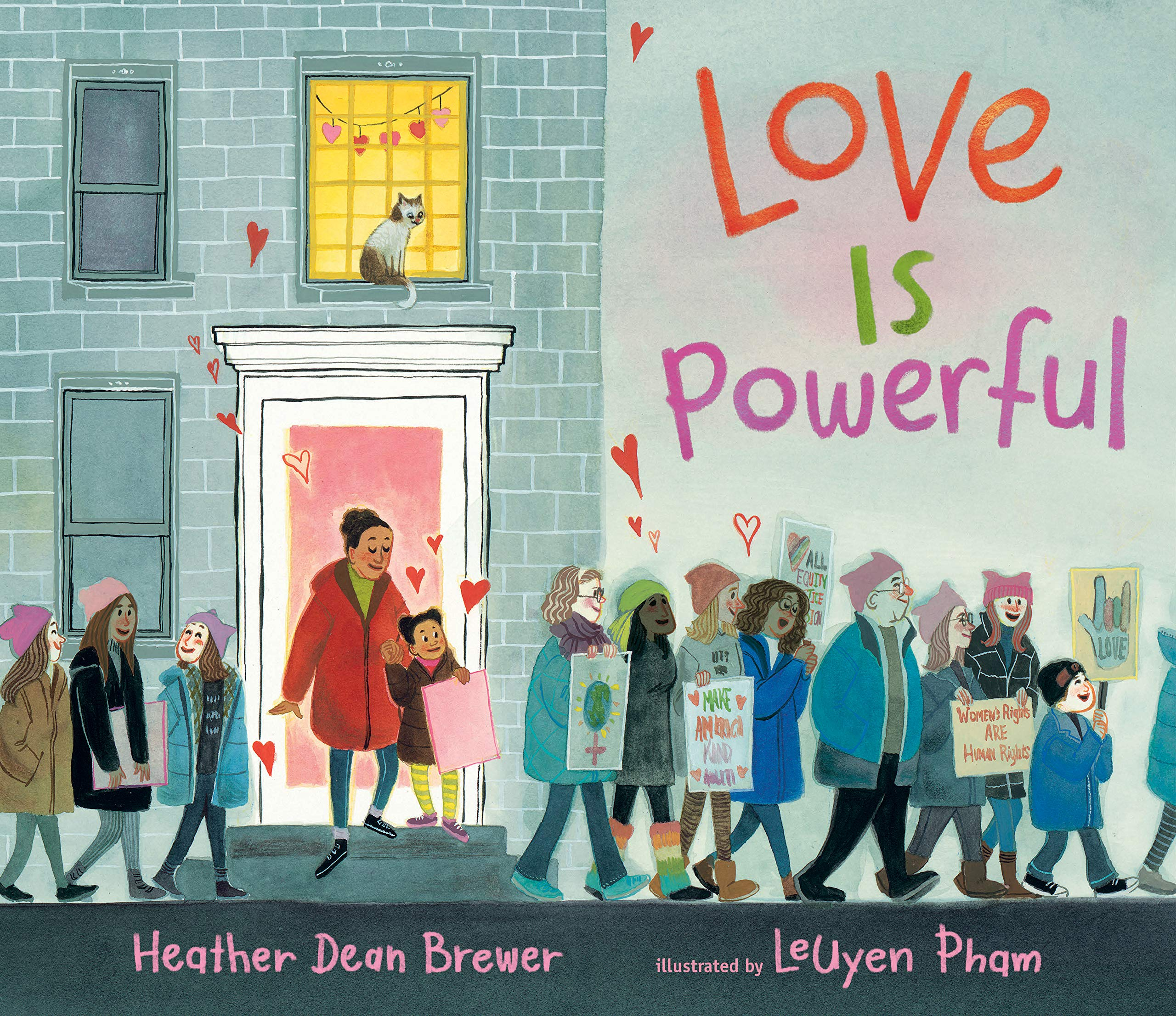 Love Is Powerful: Brewer, Heather Dean, Pham, LeUyen: 9781536201994: Amazon.com: Books