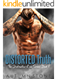 Distorted Truth: The Destructive Love Series