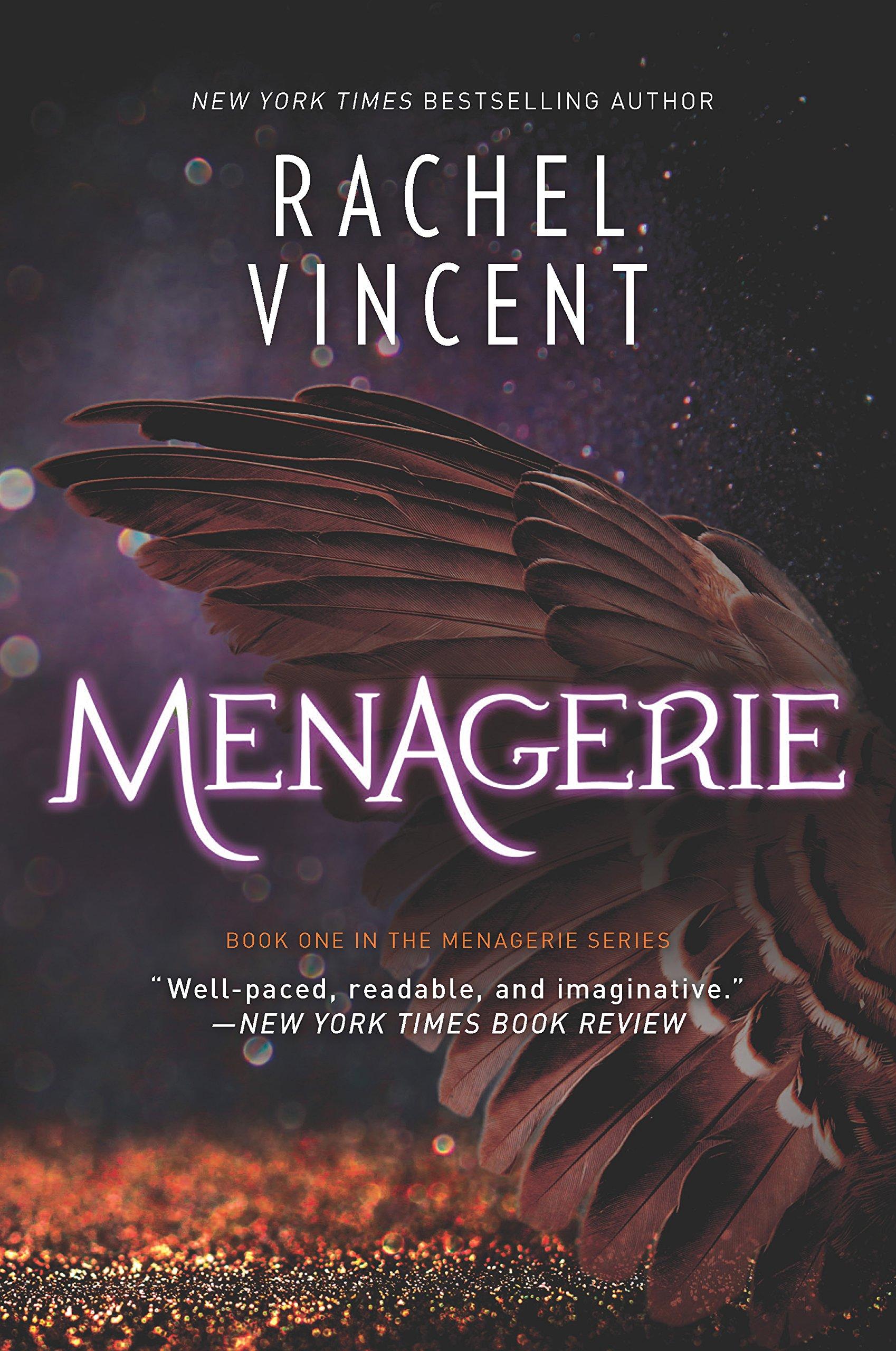 Menagerie The Menagerie Series Rachel Vincent 9780778319320