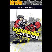 Skateboard Struggle (Jake Maddox Sports Stories)