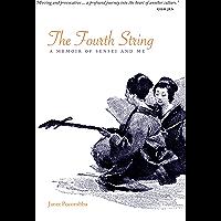 The Fourth String: A Memoir of Sensei and Me book cover