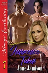Innocence Taken [Werewolves of Granite Lake 7] (Siren Publishing Menage Everlasting) Kindle Edition
