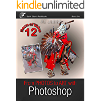 From Photos to Art with Photoshop: An Illustrated Guidebook (Quick Start Guidebooks 1) book cover