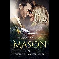 Mason (The Lost Billionaires Book 1)