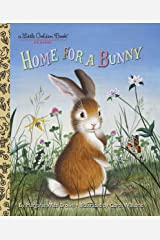 Home for a Bunny (Little Golden Book) Hardcover