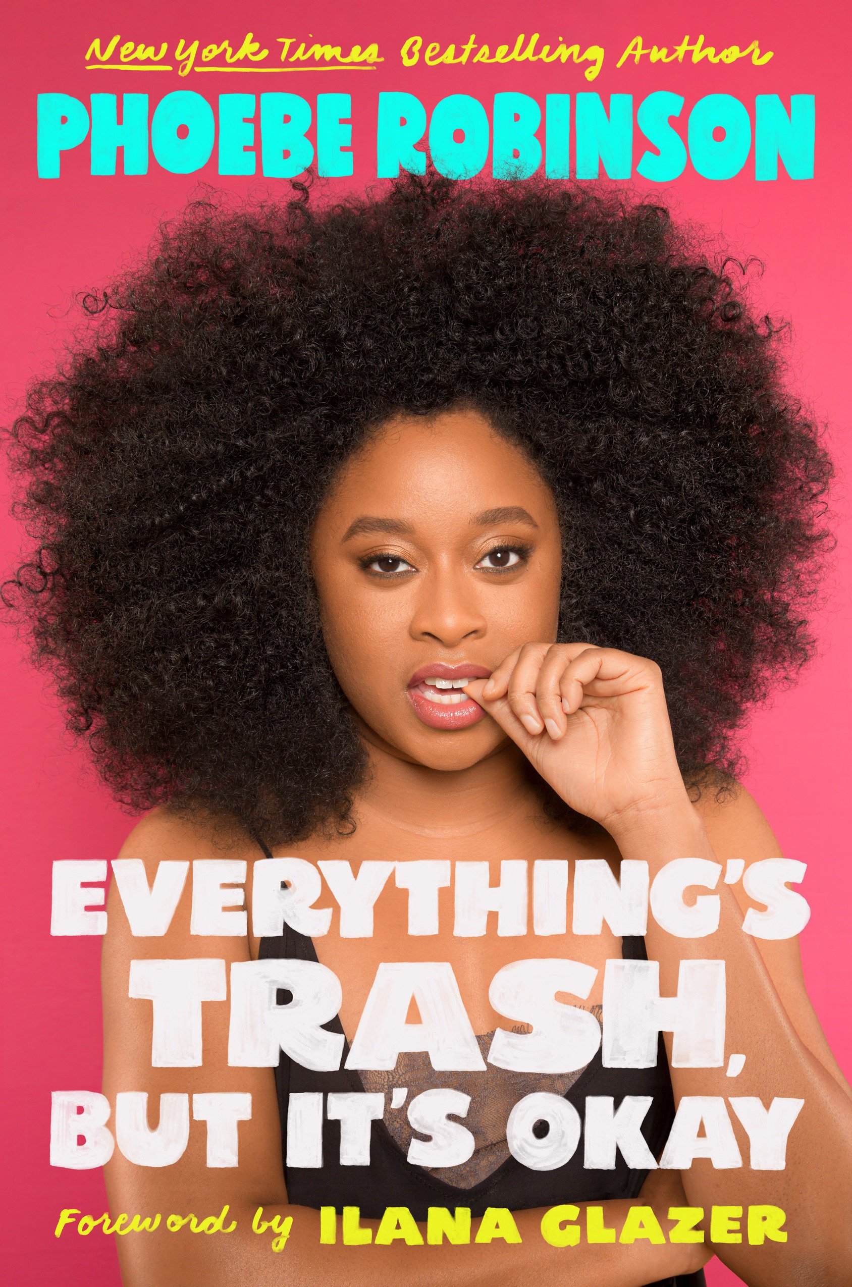 Image result for Everything's Trash but It's Okay by Phoebe Robinson