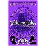 The Revenant Expres: A Newbury & Hobbes Investigation
