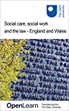 Social care, social work and the law - England and Wales (English Edition)
