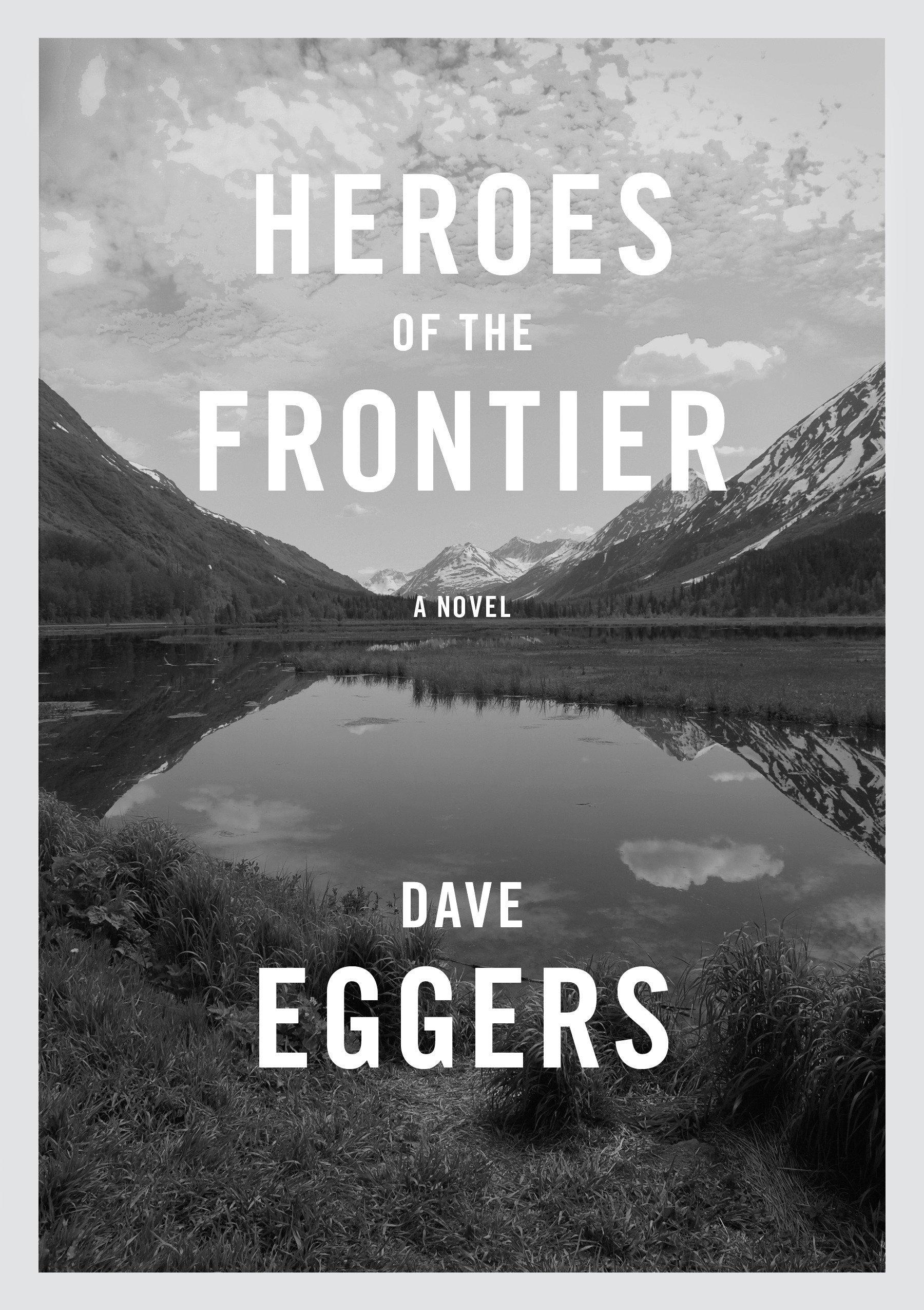 Heroes of the Frontier ebook