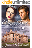 Never Past Hope (Triangular Trade Trilogy Book 2)