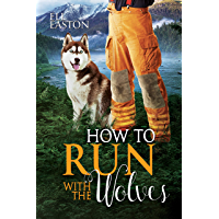 How To Run With The Wolves (Howl at the Moon Book 5) (English Edition)