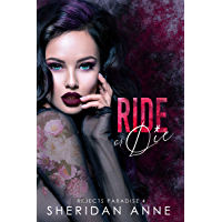 Ride or Die: A Dark High School Bully Romance (Rejects Paradise Book 4) (English Edition)