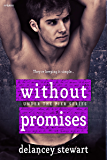 Without Promises (Under the Pier Book 2)