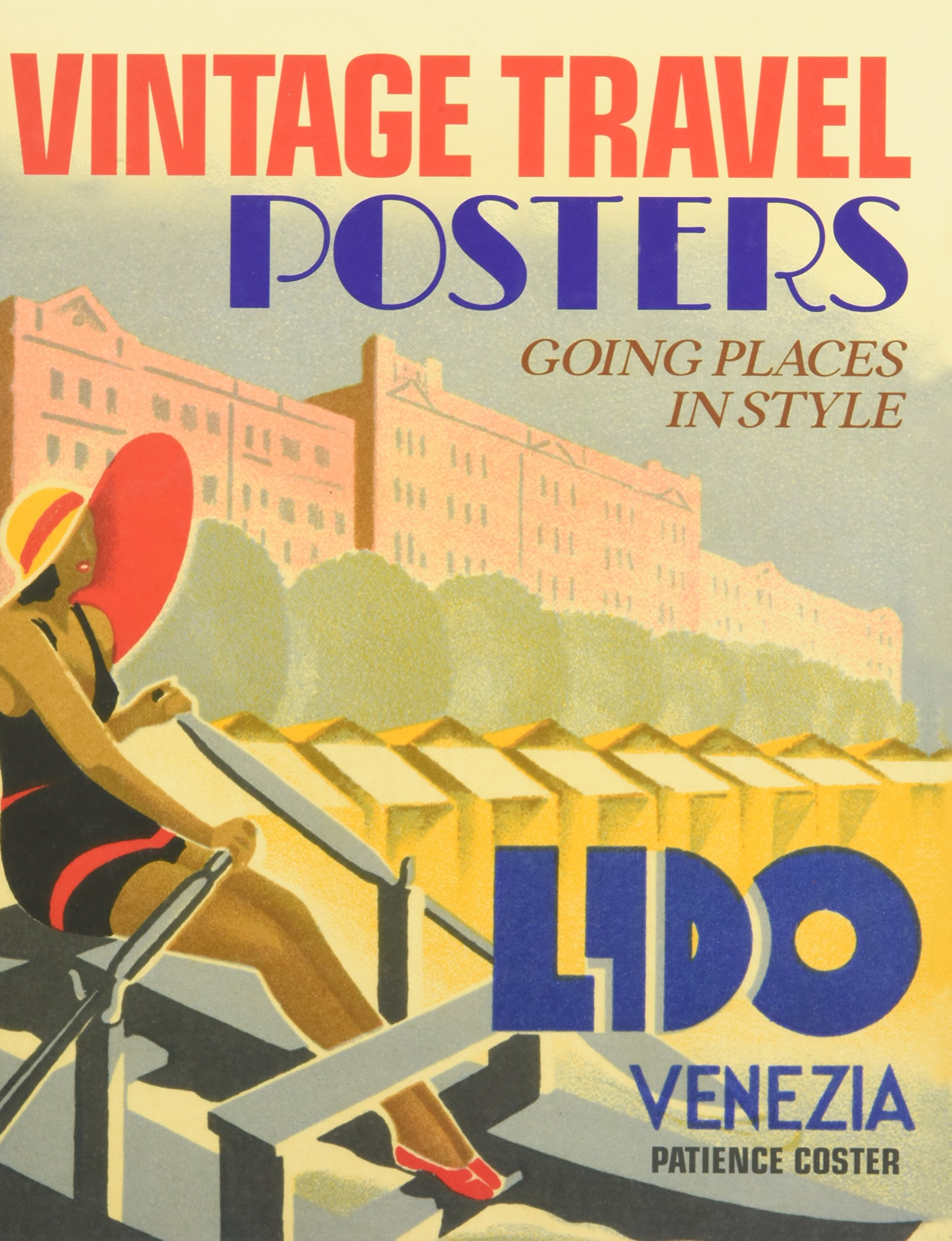 Vintage Travel Posters: Amazon.es: Coster, Patience: Libros en ...