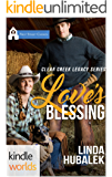 First Street Church Romances: Love's Blessing (Kindle Worlds Novella) (Clear Creek Legacy Book 1)