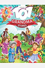 101 Grandma Stories Kindle Edition