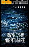 The Path Of The Nightmare: A Jarrod Hawkins Technothriller (Dark Vigilante Book 2)