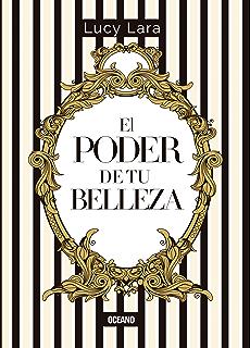 El poder de tu belleza (Estilo) (Spanish Edition)