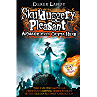 Armageddon Outta Here - The World of Skulduggery Pleasant (Skulduggery Pleasant series)