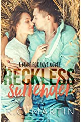Reckless Surrender: A Made for Love Standalone Kindle Edition