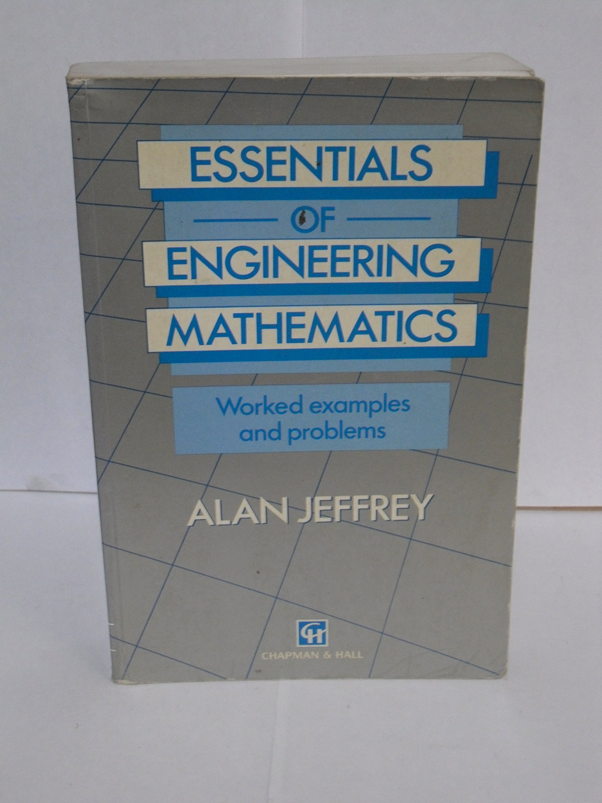 Essentials Of Engineering Mathematics: Worked Examples and Problems ...