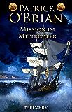 Mission im Mittelmeer: Roman (Die Jack-Aubrey-Serie 19) (German Edition)