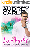Los Angeles (International Guy Book 12)