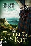 Der Teufel trägt Kilt (Scandalous Highlanders 1) (German Edition)