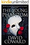 The Young Phantom