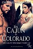 Ein Cajun in Colorado (Die Wölfe von Stone Ridge 12)