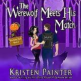 The Werewolf Meets His Match: Nocturne Falls, Volume 2